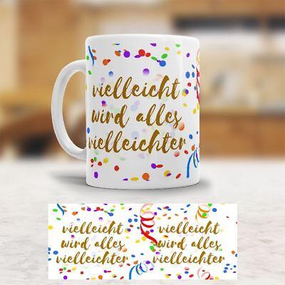 Tasse Lustige Sprüche Kaffeetasse Becher Spruch Fun