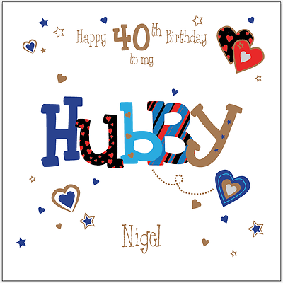 2 Of 9 Personalised 40th Birthday Card The One I Love Husband Boyfriend Any Age Message