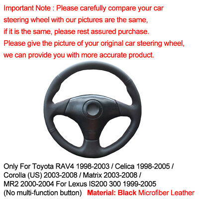 Accessories MEWANT DIY Black Leather Steering Wheel Cover Wrap for Toyota RAV4 1998-2003 Celica 1998-2005 Corolla Matrix 2003-2008 MR2 2000-2004 Lexus IS200 IS300 1999-2005 No Multi-Function Button