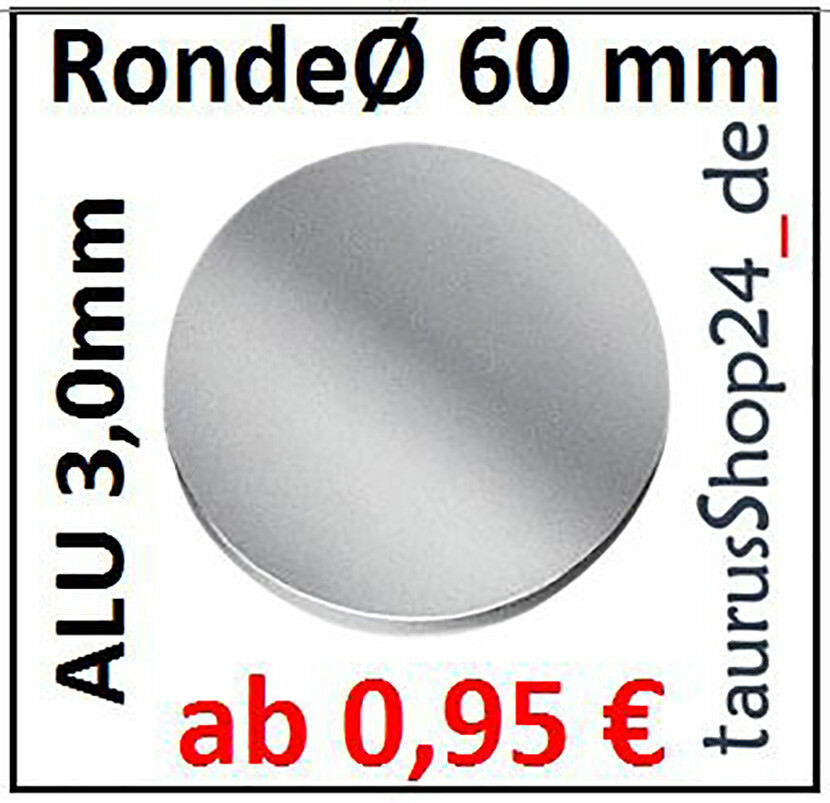 ALU Ronde Ø80x3mm 0Loch 1431 Alu Scheibe SR80//0//3,0 mm taurusShop24.de