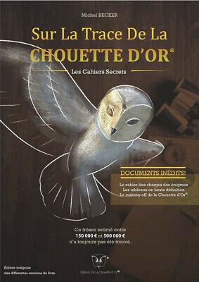 Sur La Trace De La Chouette D'or  Michel Becker Edition 2019 2