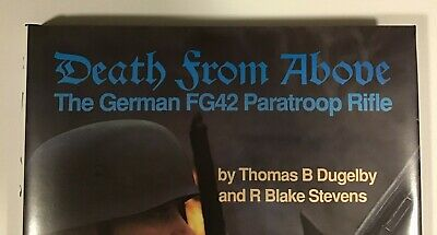 Death From Above - 1990 1st Ed The German FG42 Paratroop Rifle Book  - Mint Rare 3
