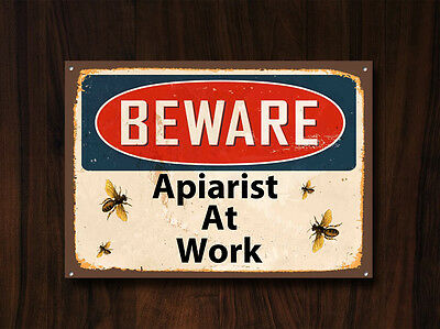 """Beware Apiarist At Work""Metal Sign,Collectable,Bees,Vintage,Honey,Enamel,No.494"