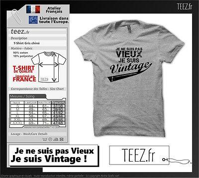Tee Shirt Je ne suis pas vieux, Je suis Vintage ! Anniversaire, cadeau, Fun Cool 2
