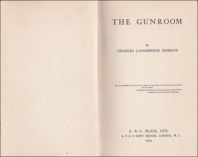 1919 Charles Morgan THE GUNROOM, Novel Based on his ROYAL NAVY Service 1907-1913 3