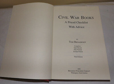 CIVIL WAR BOOKS A Priced Checklist With Advice by Tom Broadfoot 3rd Edition 1992 2