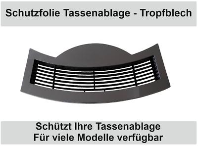Schutzfolie für Jura E Line - S8 S80 E8 E80 - Tassenablage - Tassenplattform 3