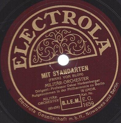 Militär Orchester Oskar Hackenberger : Mit Standarten + Schneidige Truppe