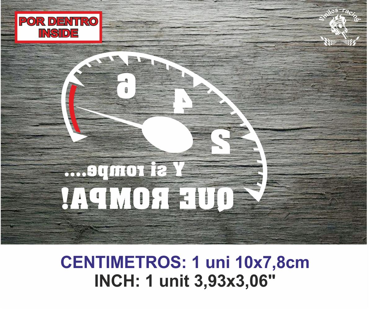 Sticker Vinilo Decal Vinyl Aufkleber Y si rompe rpm revoluciones Que rompa