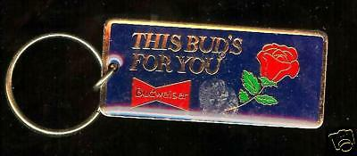 BUDWEISER Beer this Bud's For You old  KEYCHAIN