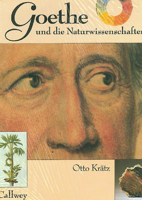 Goethe and the Natural Sciences by O. Kratz