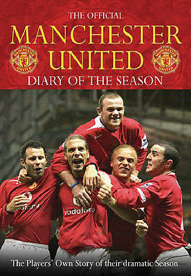 The Official Manchester United Diary of the Season 2005-06 - Season Review book
