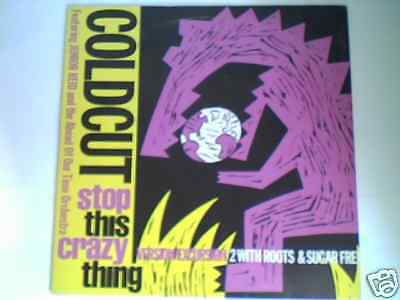 "COLDCUT Stop this crazy thing 12"" UK"