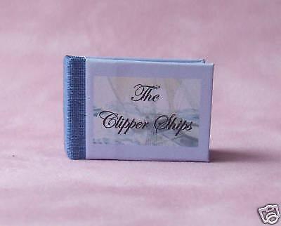 Dollshouse Miniature Book - Clipper Ships