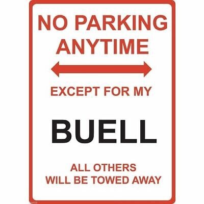 "Metal Sign - ""NO PARKING EXCEPT FOR MY BUELL"""