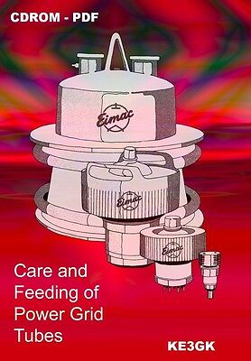 Eimac Power Grid Tubes Care and Feeding * CDROM * PDF