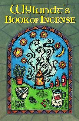 Wylundt's Book of Incense ~~ 25 % off ~~