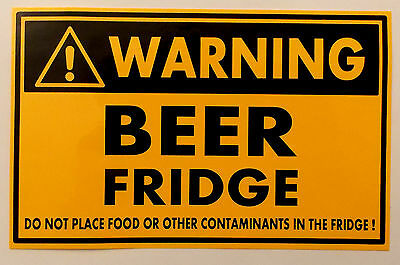 Beer Fridge PVC sticker Do not place food or other contaminates in this fridge !