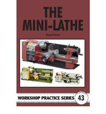 MINI LATHE by david fenner 132 pages  2008