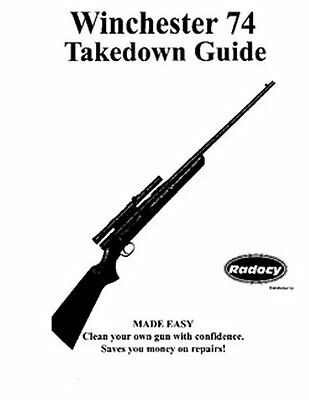 Winchester Model 74  Rifles Takedown Guide Radocy Assy.