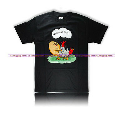 """Men Funny T-Shirt """"Who Came First  """" All Sizes! Fast ! Shipping in the US"""