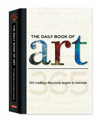 The Daily Book of Art: 365 Readings That Teach, Inspire