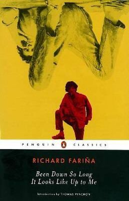 Been Down So Long It Looks Like Up to Me-Richard Farina, Thomas Pynchon