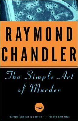 The Simple Art of Murder-Raymond Chandler