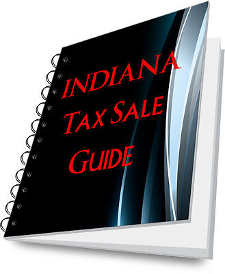 INDIANA Tax Lien Certificate Tax Sale Guide NEW!