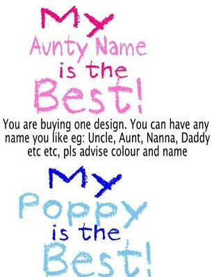 IRON ON TRANSFER MY AUNTY UNCLE POP NANNA IS THE BEST mothers fathers day
