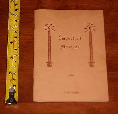 Important Message 1966 John Knipp Religion Booklet