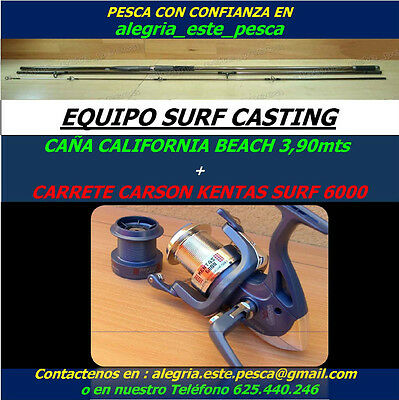 PESCA EQUIPO SURF CASTING (CALIFORNIA BEACH 3.90mts + CARSON KENTAS SURF 6000)
