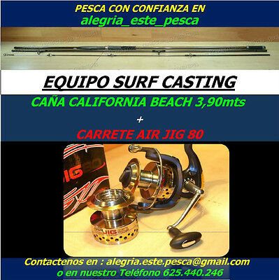 PESCA EQUIPO SURF CASTING (CALIFORNIA BEACH 3.90mts + AIR JIG 80)
