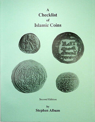 A Checklist of Islamic Coins, Stephen Album, 2nd Edition, Softcover, 1998