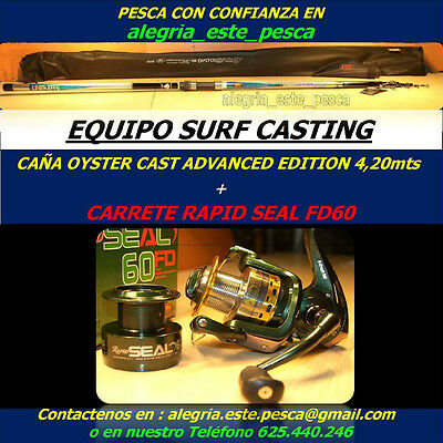 PESCA EQUIPO SURF CASTING (OYSTER CAST ADVANCED EDITION 4.20mts + RAPID SEAL 60)