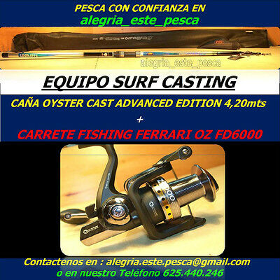 PESCA EQUIPO SURF CASTING (OYSTER CAST ADVANCED EDITION 4.20mts + OZ FD6000)