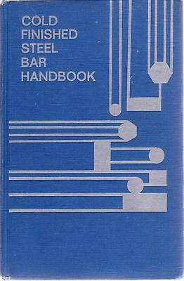 Cold Finished Steel Bar Handbook - American Iron & Steel Institute