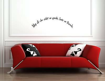 May All Who Enter As Guests- Vinyl Quote Me Wall Art Decals#0625