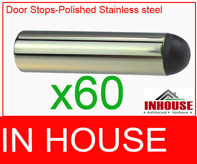 Builers!!! 60pcs Door Stop-Polished Stainless Steel