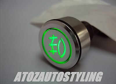 Savage Push Button REAR FOG Switch Latching GREEN <<NEW>>