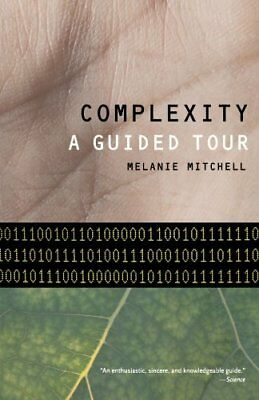Complexity: A Guided Tour-Melanie Mitchell