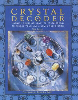 Crystal Decoder Book by Sue Lily Harness A Million Years Of Earth Energy... NEW