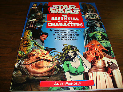 Star Wars---The Essential Guide To Characters---First Edition---199 Pages---1995