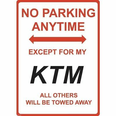 "Metal Sign - ""NO PARKING EXCEPT FOR MY KTM"""