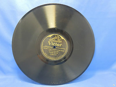 1926 78 LET ME LINGER LONGER IN YOUR ARMS IT MUST BE LOVE PEERLESS VICTOR 19827