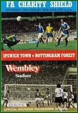 * 1978 CHARITY SHIELD - IPSWICH v NOTTINGHAM FOREST *