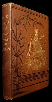 Uncle Remus: His Songs and Sayings - 1st Printing - 1881