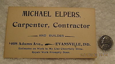 Vtg. Business Card Michael Elpers Carpenter Contractor Evansville IN Early 1900s