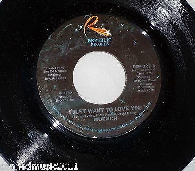 Muench: I Just Want to Love You / Why Can't You Get Into Me [Unplayed]