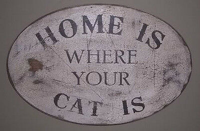 VINTAGE WOOD SIGN - HOME IS WHERE YOUR CAT IS/CATS ARE